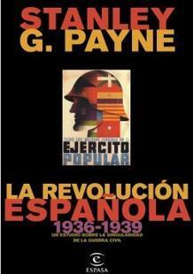 Stanley Payne: «Es mentira que la República fuera democrática hasta el final» Resizer.php?imagen=https%3A%2F%2Fwww.abc.es%2Fmedia%2Fcultura%2F2019%2F03%2F19%2Frevolucion-espanola-k7p-U302169791210Nm-220x310%40abc